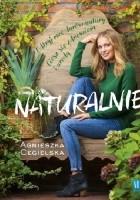 Naturalnie odkryj moc darów natury ciesz sie zdrowiem i urodą