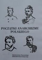 Początki anarchizmu polskiego
