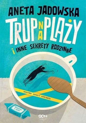 Okładka książki Trup na plaży i inne sekrety rodzinne