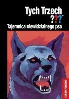 Tajemnica niewidzialnego psa. Tych Trzech???