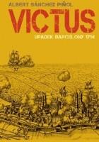 Victus. Upadek Barcelony 1714