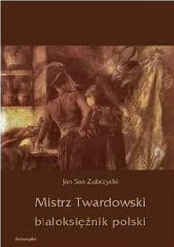 Okładka książki Mistrz Twardowski białoksiężnik polski