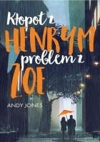Kłopot z Henrym, problem z Zoe