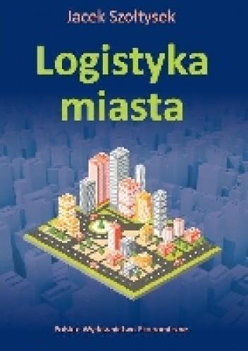 Okładka książki Logistyka miasta