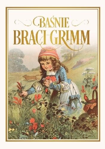 Baśnie Braci Grimm Jacob Grimm Wilhelm Grimm 4816264