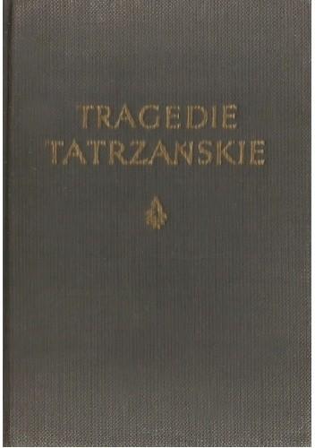 Okładka książki Tragedie tatrzańskie