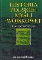 Historia polskiej myśli wojskowej