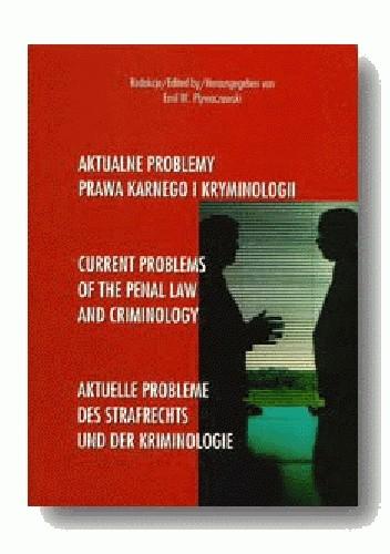 Okładka książki Aktualne problemy prawa karnego i kryminologii