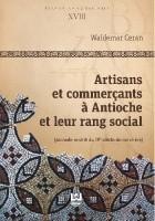 Artisans et commercants a Antioche et leur rang social