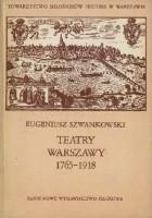 Teatry Warszawy 1765-1918