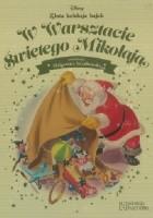 W Warsztacie Świętego Mikołaja