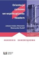 Orientacja rynkowa we współrządzeniu miastem