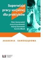 Superwizja pracy socjalnej dla praktyków