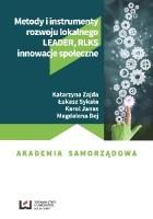 Metody i instrumenty rozwoju lokalnego. LEADER RLKS innowacje społeczne