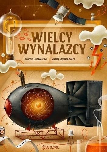Okładka książki Wielcy wynalazcy