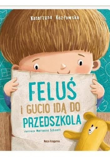Okładka książki Feluś i Gucio idą do przedszkola
