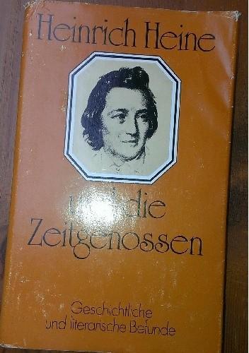 Okładka książki Heinrich Heine und die Zeitgenossen. Geschichtliche und literarische Befunde