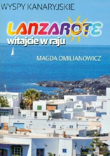 Okładka książki Lanzarote Witajcie w raju