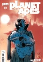 Planet of the Apes #12 - Children of Fire, Part 4