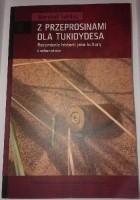 Z przeprosinami dla Tukidydesa : rozumienie historii jako kultury i odwrotnie