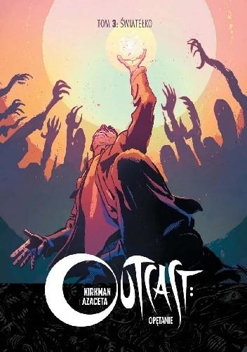 Okładka książki Outcast: Opętanie #3 - Światełko