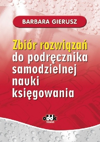 Okładka książki Zbiór rozwiązań do podręcznika samodzielnej nauki księgowania