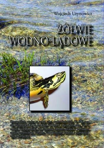 Okładka książki Żółwie wodno-lądowe