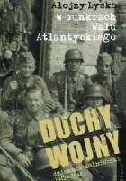Duchy wojny 2: W bunkrach Wału Atlantyckiego