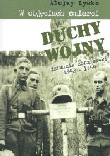 Okładka książki Duchy wojny 4: W objęciach śmierci
