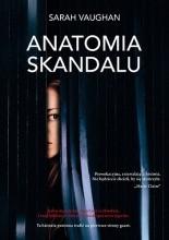 Anatomia skandalu - Jacek Skowroński
