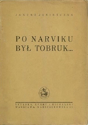 Okładka książki Po Narwiku był Tobruk...