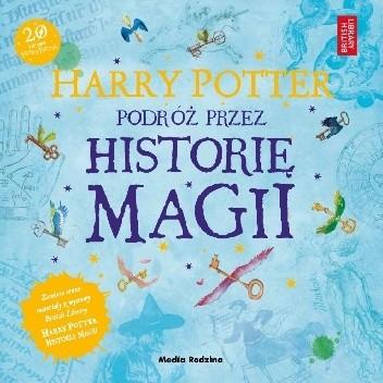 Okładka książki Harry Potter. Podróż przez historię magii