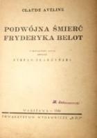 Podwójna śmierć Fryderyka Belot