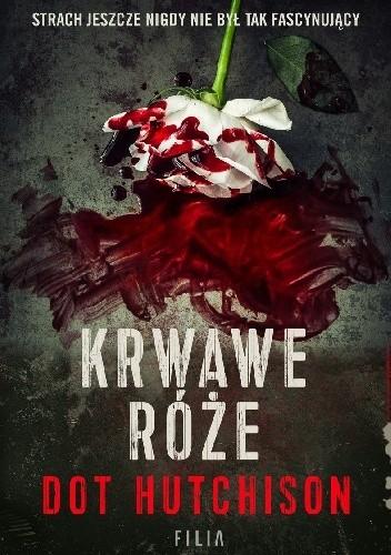 Okładka książki Krwawe róże