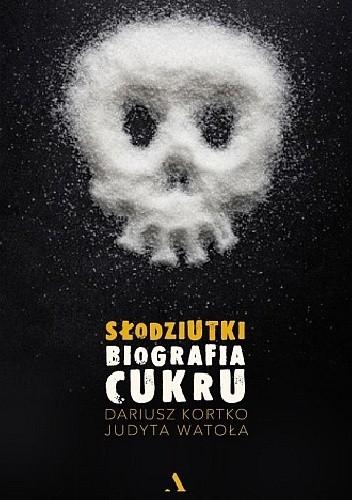Słodziutki, biografia cukru