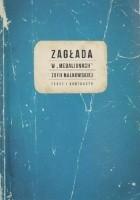 Zagłada w `Medalionach` Zofii Nałkowskiej. Tekst i konteksty