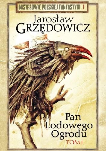 Okładka książki Pan Lodowego Ogrodu t. 1