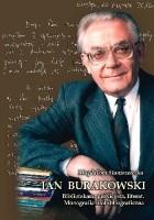 Jan Burakowski: bibliotekarz, publicysta, literat. Monografia biobibliograficzna