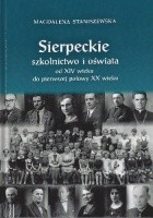 Sierpeckie szkolnictwo i oświata od XIV wieku do pierwszej połowy XX wieku