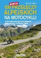 100 nowych przełęczy alpejskich na motocyklu