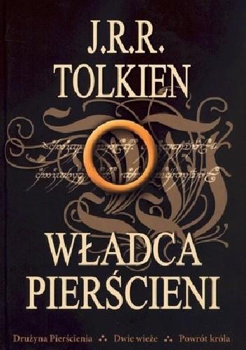 Okładka książki Władca Pierścieni. (Drużyna Pierścienia. Dwie wieże. Powrót króla.)