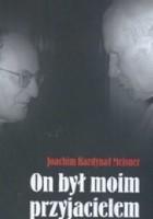 On był moim przyjacielem. Nieznane fakty z życia Jana Pawła II we wspomnieniach bliskiego współpracownika