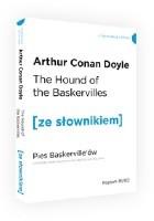 The Hound of the Baskervilles. Pies Baskervillów z podręcznym słownikiem angielsko-polskim