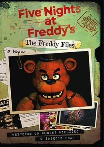 Okładka książki Five Nights at Freddy's. The Freddy Files