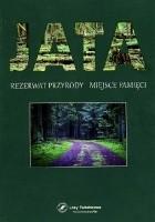 JATA  Rezerwat przyrody, miejsce pamięci