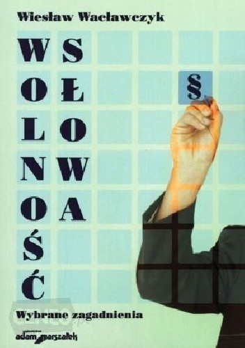 Okładka książki Wolność słowa. Wybrane zagadnienia