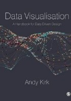 Data Visualisation. A Handbook for Data Driven Design