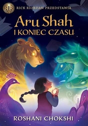 Okładka książki Aru Shah i koniec czasu