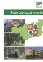 Powiat warszawski zachodni. Przewodnik subiektywny