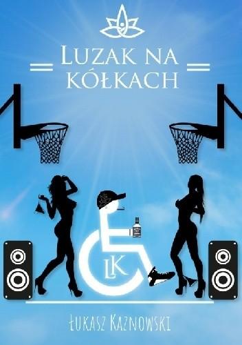 Okładka książki Luzak na Kółkach